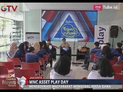 Mengedukasi Dunia Keuangan, MNC Asset & MNC Play Gelar Asset Play Day - BIM 15/02