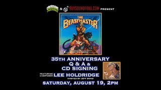 The Beastmaster 35th Anniversary Q&A w/ Composer Lee Holdridge