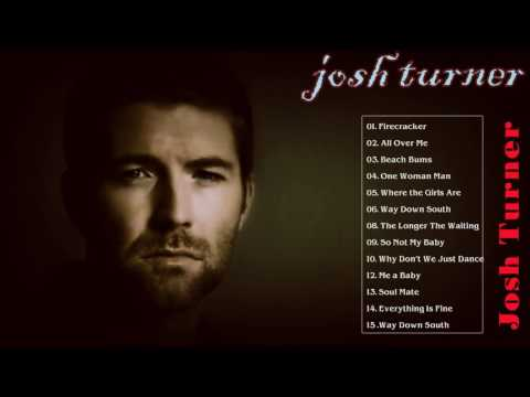 Josh Turner Greatest Hits Hot || Best Of Josh Turner Songs Playlist [Nice Cover]