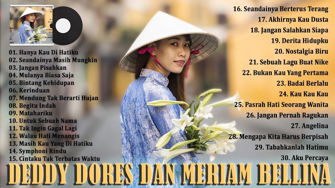 Download Deddy Dores & Meriam Bellina [Full Album] Lagu Lawas Nostalgia 80an 90an Paling Dicari