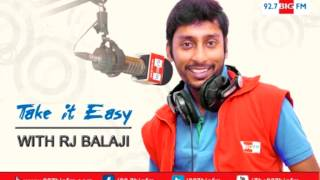 R.J. பாலாஜி - Take it Easy - Balajiyum Uththama Villain Padamum