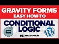 Easy Gravity Forms Conditional Logic Tutorial