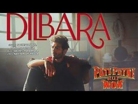dilbara-full-song-video|(pati-patni-aur-woh)|kartik-a,-bhumi|-hindi-bollywood-song,-dilbara-video