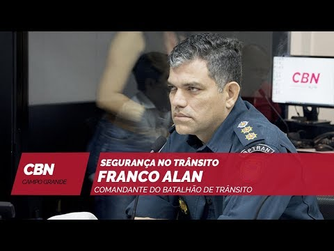 Entrevista CBN Campo Grande: comandante do batalhão de trânsito Franco Alan