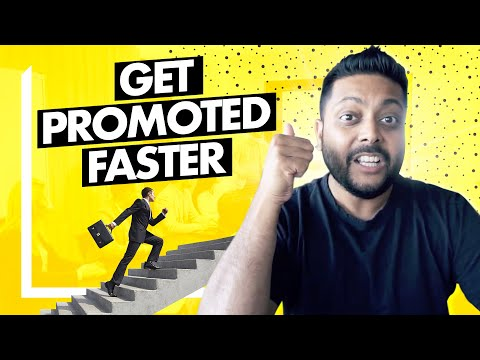 How to Get Promoted Faster - 3 Steps / Explained
