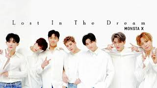 [Han/Rom/Viet] LOST IN THE DREAM - MONSTA X (몬스타엑스)