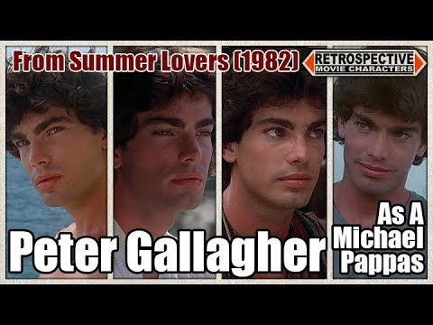 Peter Gallagher As A Michael Pappas From Summer Lovers 1982