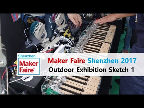 Maker Faire Shenzhen 2017 - Outdoor Exhibition Sketch 1 (Maker Faire Tour 2017)