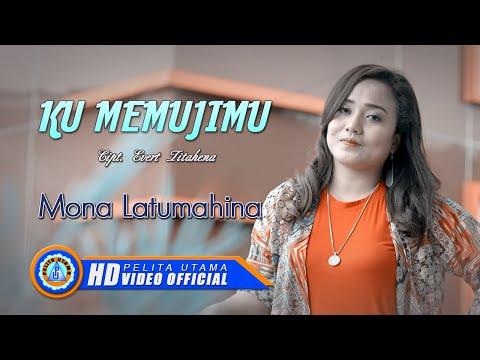 Mona Latumahina - KU MEMUJI- MU
