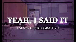 Yeah, I Said It - Rihanna  ||  SENZY CHOREOGRAHPY  ||  BEATMIX DANCE STUDIO