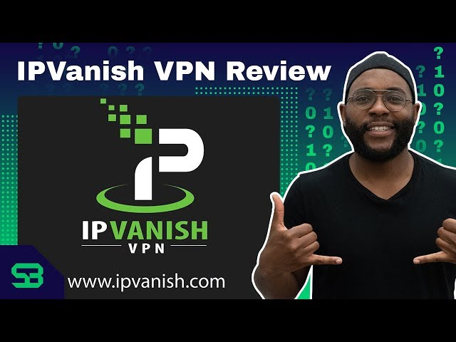 Box Includes Ip Vanish VPN