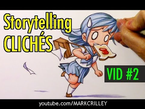 storytelling-clichÉs-#2:-examples-suggested-by-my-viewers!