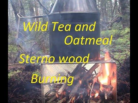 WILD TEA AND OATMEAL, STERNO WOOD FIRE