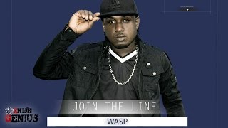 Wasp - Join The Line [Top Story Riddim] April 2017