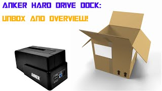 Anker Hard Drive Dock Overview