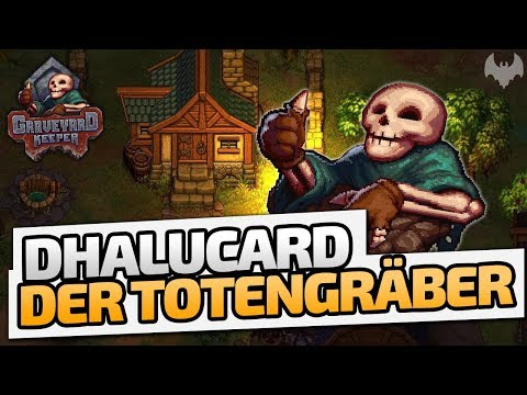Dhalucard der Totengräber - ♠ Graveyard Keeper #001 ♠ - German - Dhalucard