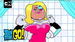 Make Over Time! I Teen Titans Go I Cartoon Network