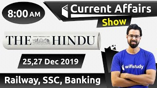 8:00 AM - Daily Current Affairs 25,27 Dec 2019 | UPSC, SSC, RBI, SBI, IBPS, Railway, NVS, Police