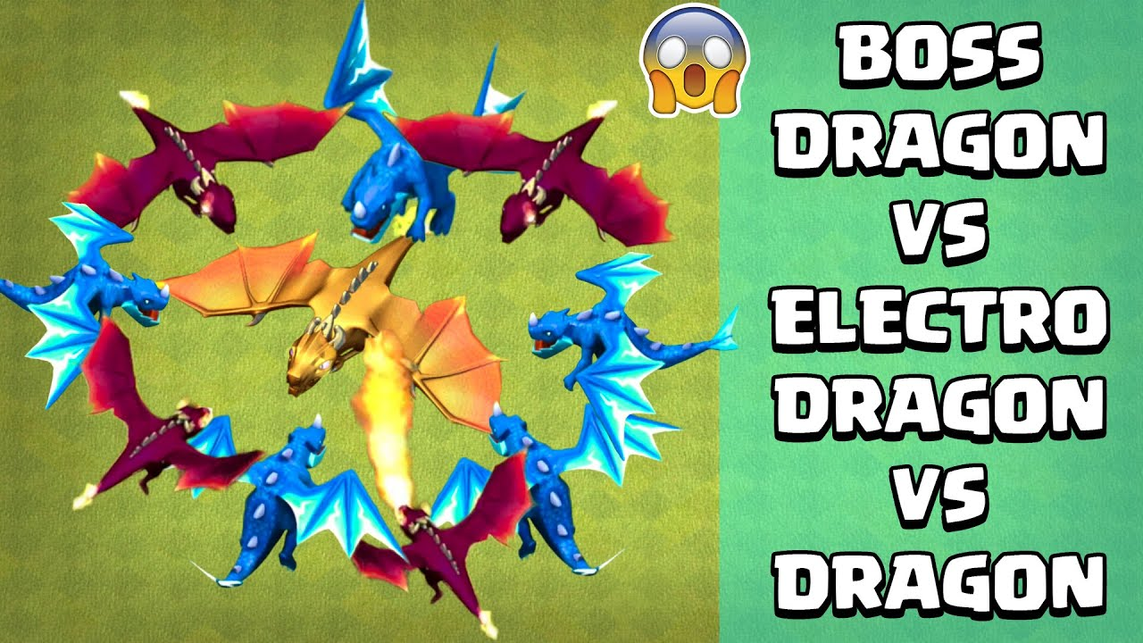BOSS DRAGON Vs Electro Dragon Vs Dragon 🔥🔥 Mega Dragon COC | Clash of Clans