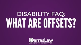 Disability FAQ: What Are Offsets?
