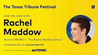 Texas Tribune Festival: Rachel Maddow One-on-One   NBC News