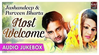 Most Welcome (Jukebox) | Jashandeep & Parveen Bharta | Superhit Punjabi Duet Songs | Priya Audio