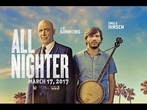 All Nighter Official Trailer 1 2017 Youtube