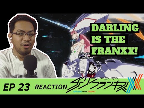 """Darling In The Franxx Episode 23 [REACTION] """"DARLING In The FRANXX"""""""