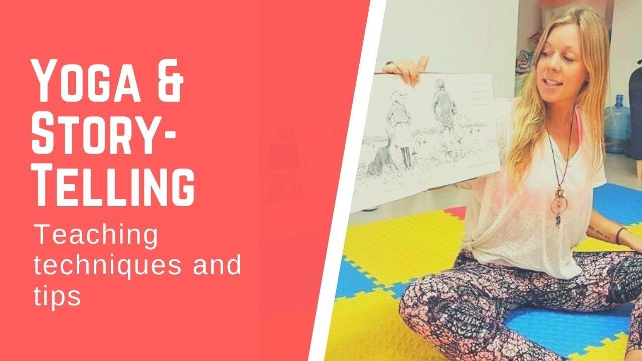 Yoga & Story-Telling For Children: Teaching Tips
