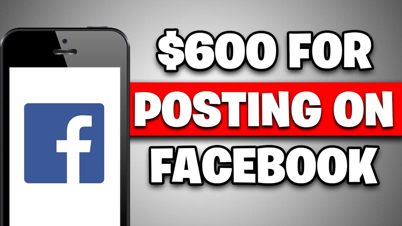 Make $600 FOR POSTING ON FACEBOOK *Secret Method* [Make Money Online]