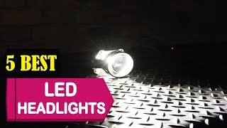 5 Best LED Headlights 2018 | Best LED Headlights Reviews | Top 5 LED Headlights