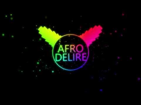 AFRO-DELIRE-MIX by [DJ BASTIEN PROD]