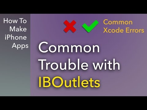 Common Xcode Errors - Connecting IBOutlet Properties