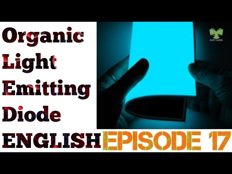 Diode and Applications S#2 E#17 English-Organic LED
