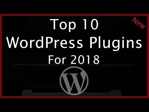Top 10 WordPress Plugins 2018