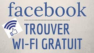AVOIR du WIFI GRATUIT partout avec Facebook, comment trouver du wifi?