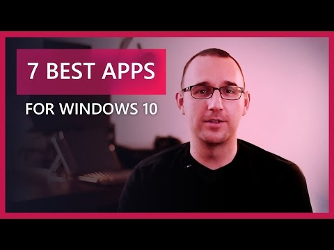 7 Best Apps for Windows 10