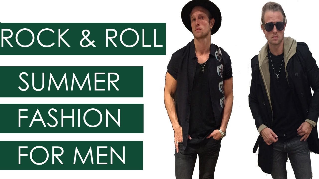 Rock And Roll Summer Summer Rock And Roll Styles For Men Youtube