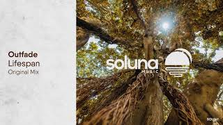 Outfade - Lifespan [Soluna Music]