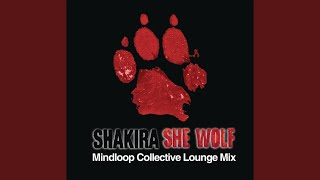 She Wolf (Mindloop Collective Mix) (Lounge Mix)