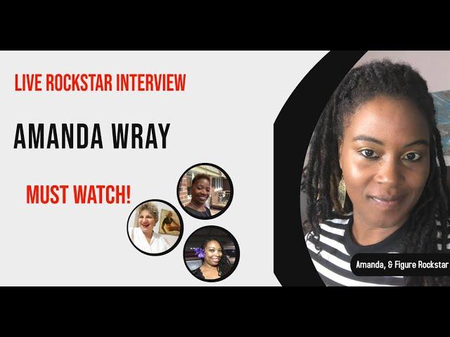 Interview with 7 Figure Earner Rockstar Amanda Wray
