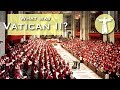 What Was Vatican II?
