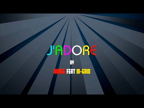 Rouge feat In-Grid - J'adore (Official Lyric Video) Radio Edit by Rouge Sound Production EDM