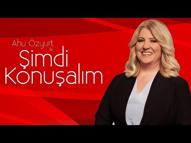 Alev Alatlı - Ahu Özyurt ile Şimdi Konuşalım | 8 Ağustos 2019