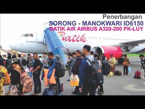 Penerbangan Sorong - Manokwari Dengan Batik Air ID6150 Pesawat Airbus A320-200 PK-LUY
