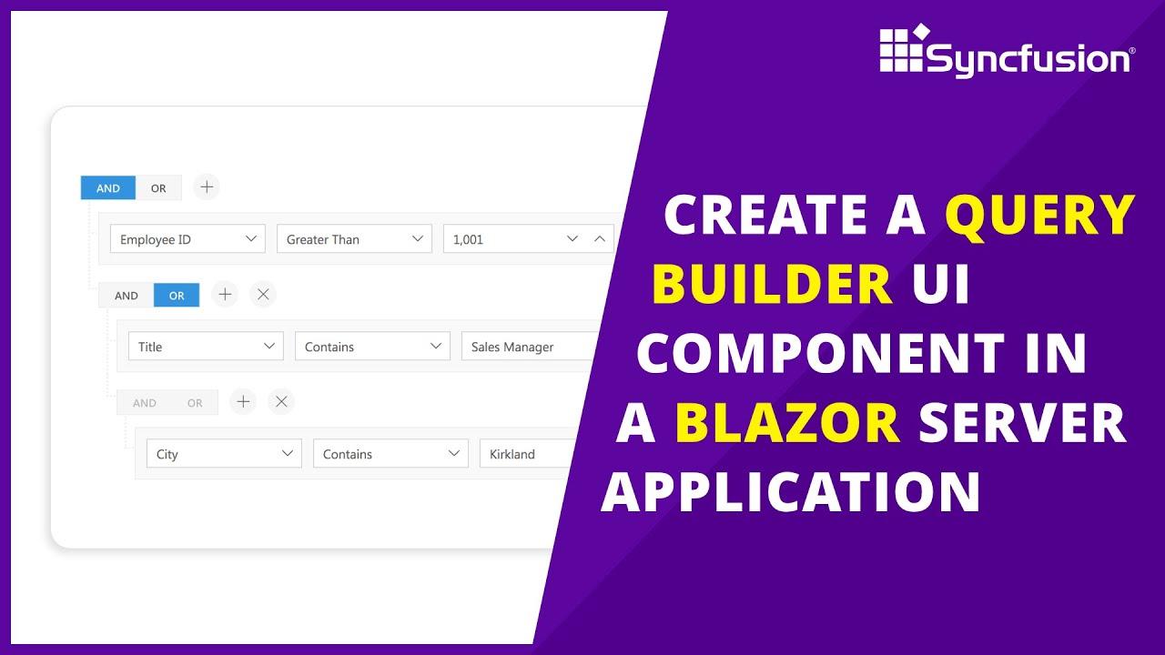 Create a Query Builder UI Component in a Blazor Server Application