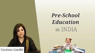 Vandana Gandhi speaking on pre-school
