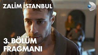 Zalim İstanbul 3. Bölüm Fragmanı
