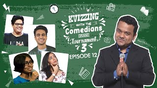 KVizzing With The Comedians Third Edition || SF 4 ft. Rohan, Shreemayee, Sonali, and Tanmay
