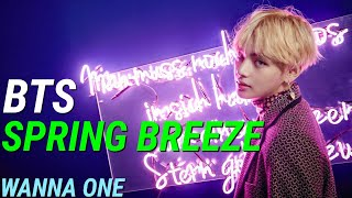 "How BTS Would Sing WANNA ONE ""SPRING BREEZE (봄바람)"" (Wanna One's Final Comeback)"